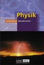 Physik Gesamtband. Schülerbuch. Sekundarstufe