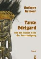 Tante Edelgard und die letzten Gene der Verständigung