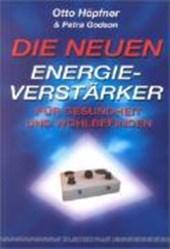 Die neuen Energieverstärker