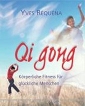 Qi Gong | Yves Requena |