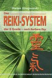 Das Reiki-System der 8 Grade