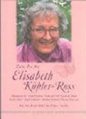 Zum Tee bei Elisabeth-Kübler-Ross
