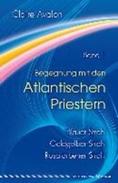 Begegnung mit den Atlantischen Priestern