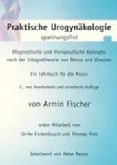Praktische Urogynäkologie