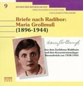 Briefe nach Radibor: Maria Grollmuss (1896-1944)