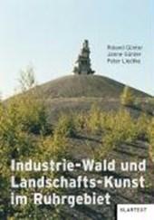 Industrie-Wald und Landschafts-Kunst im Ruhrgebiet
