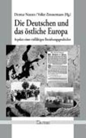 Die Deutschen und das östliche Europa