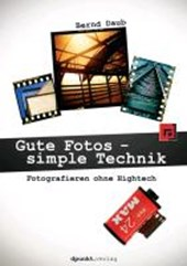 Gute Fotos - simple Technik