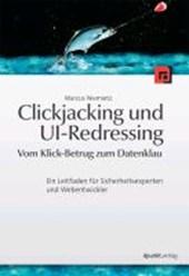 Clickjacking und UI-Redressing - Vom Klick-Betrug zum Datenklau
