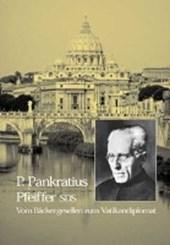 P. Pankratius Pfeiffer SDS