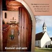 Kommt und seht - Die Krippenlandschaft, das Kirchenjahr und die Geschichte der Liebfrauenkapelle Neuhausen auf den Fildern