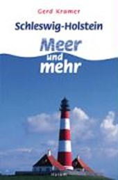 Schleswig-Holstein: Meer und mehr