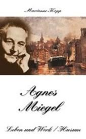 Agnes Miegel - Leben und Werk