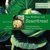 Vom Weißkohl zum Sauerkraut