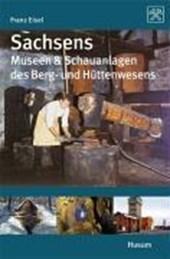 Sachsens Museen & Schauanlagen des Berg- und Hüttenwesens