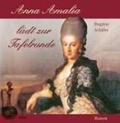Anna Amalia lädt zur Tafelrunde