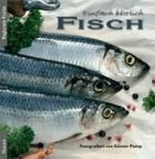 Einfach köstlich - Fisch