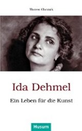 Ida Dehmel | Therese Chromik |