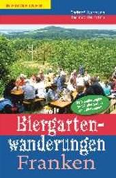 Biergartenwanderungen Franken