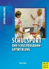 Schulsport und Schulprogrammentwicklung