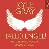 Hallo Engel! | Kyle Gray |