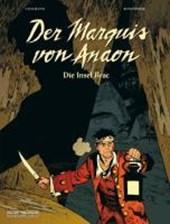 Der Marquis von Anaon 01. Die Insel Brac