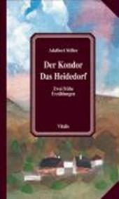 Der Kondor. Das Heidedorf
