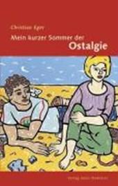 Mein kurzer Sommer der Ostalgie