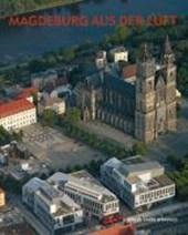 Magdeburg aus der Luft