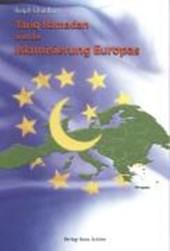 Tariq Ramadan und die Islamisierung Europas