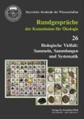 Biologische Vielfalt: Sammeln, Sammlungen und Systematik
