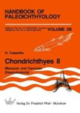 Handbook of Paleoichthyology 3B. Chondrichthyes 2 Mesozoic and Cenozoic Elasmobranchii | H. Cappetta |