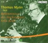 Bekenntnisse des Hochstaplers Felix Krull. 4 CDs
