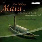 Maia oder als Miss Minton ihr Korsett in den Amazonas warf. 3 CDs