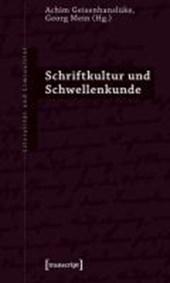 Schriftkultur und Schwellenkunde