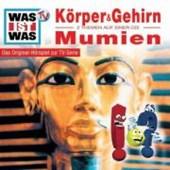Was ist Was 11. Unser Körper und Gehirn / Mumien. CD