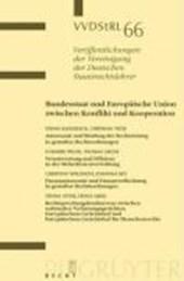 Bundesstaat und Europäische Union zwischen Konflikt und Kooperation. Autonomie und Bindung der Rechtsetzung... Verantwortung und Effizienz... Finanzautonomie und Finanzverflechtung... Rechtsprechungskonkurrenz zw. nat. Verfassungsgerichten, EuGH und EuGMR