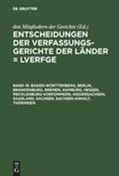 Baden-Württemberg, Berlin, Brandenburg, Bremen, Hamburg, Hessen, Mecklenburg-Vorpommern, Niedersachsen, Saarland, Sachsen, Sachsen-Anhalt, Thüringen