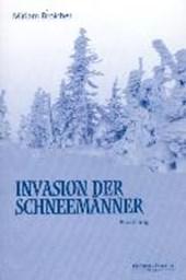 Invasion der Schneemänner