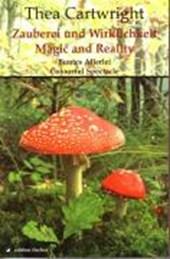 Zauberei und Wirklichkeit / Magic and Reality