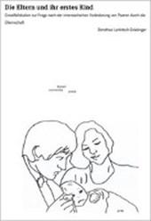 Die Eltern und ihr erstes Kind