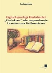 """Englischsprachige Kinderbücher """"Kinderkram"""" oder anspruchsvolle Literatur auch für Erwachsene?"""