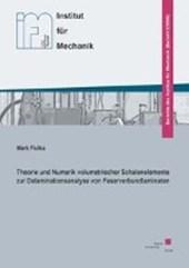 Theorie und Numerik volumetrischer Schalenelemente zur Delaminationsanalyse von Faserverbundlaminaten