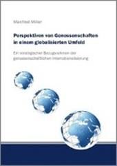 Perspektiven von Genossenschaften in einem globalisierten Umfeld