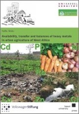 Availability, transfer and balances of heavy metals in urban agriculture of West Africa | Nafiu Abdu |