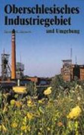 Oberschlesisches Industriegebiet und Umgebung