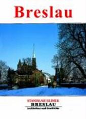 Breslau - Architektur und Geschichte