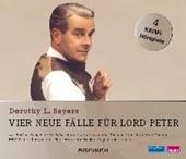 Vier neue Fälle für Lord Peter (Das Bild im Spiegel, In Ali Babas Höhle, Der Zank um den Knochen, Der Mann ohne Gesicht)