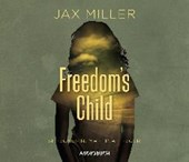 Freedom's Child | Jax Miller |
