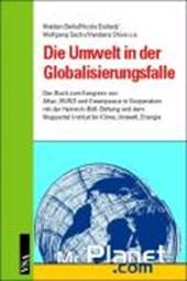 Die Umwelt in der Globalisierungsfalle